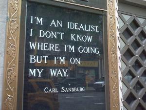 Be An Idealist.